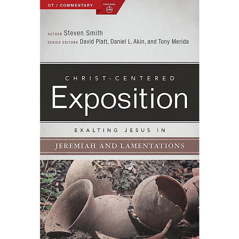 Exalting Jesus in Jeremiah, Lamentations