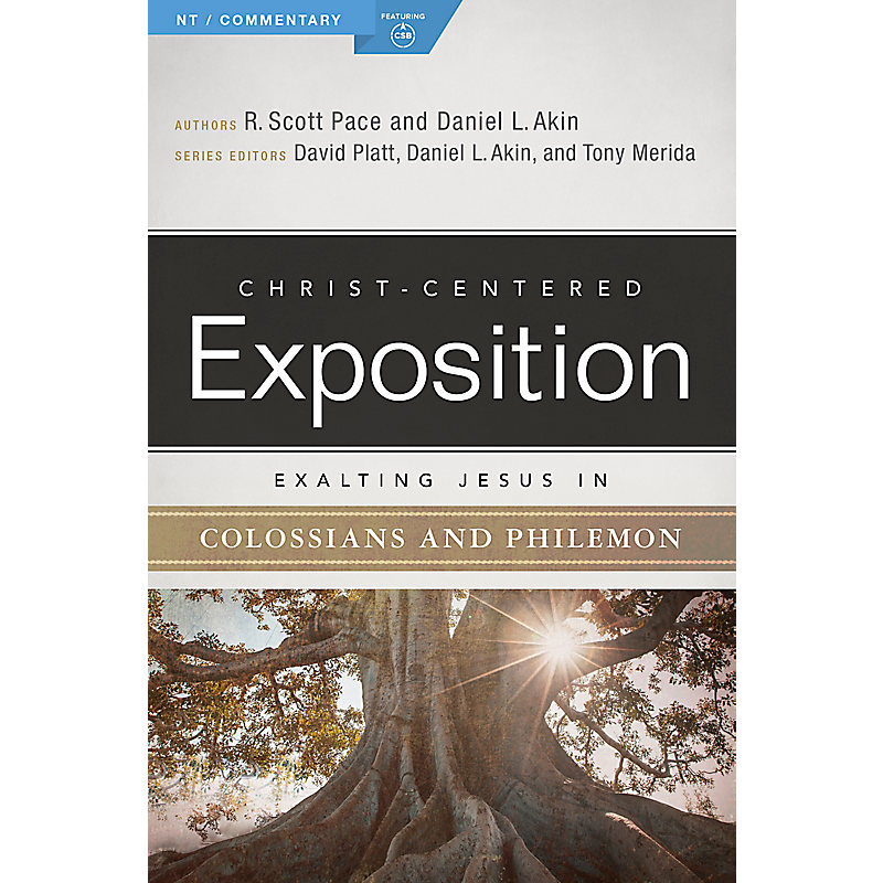Exalting Jesus in Colossians & Philemon
