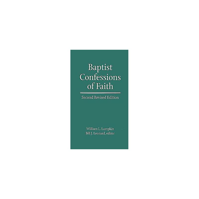 Baptist Confessions Of Faith Lifeway