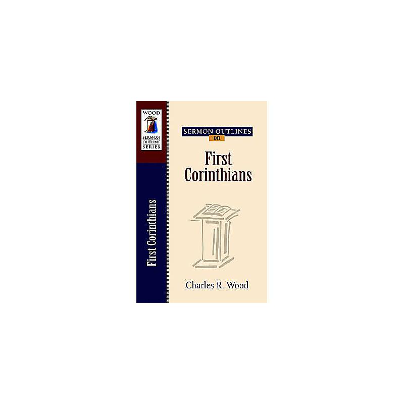 Sermon Outlines on First Corinthians