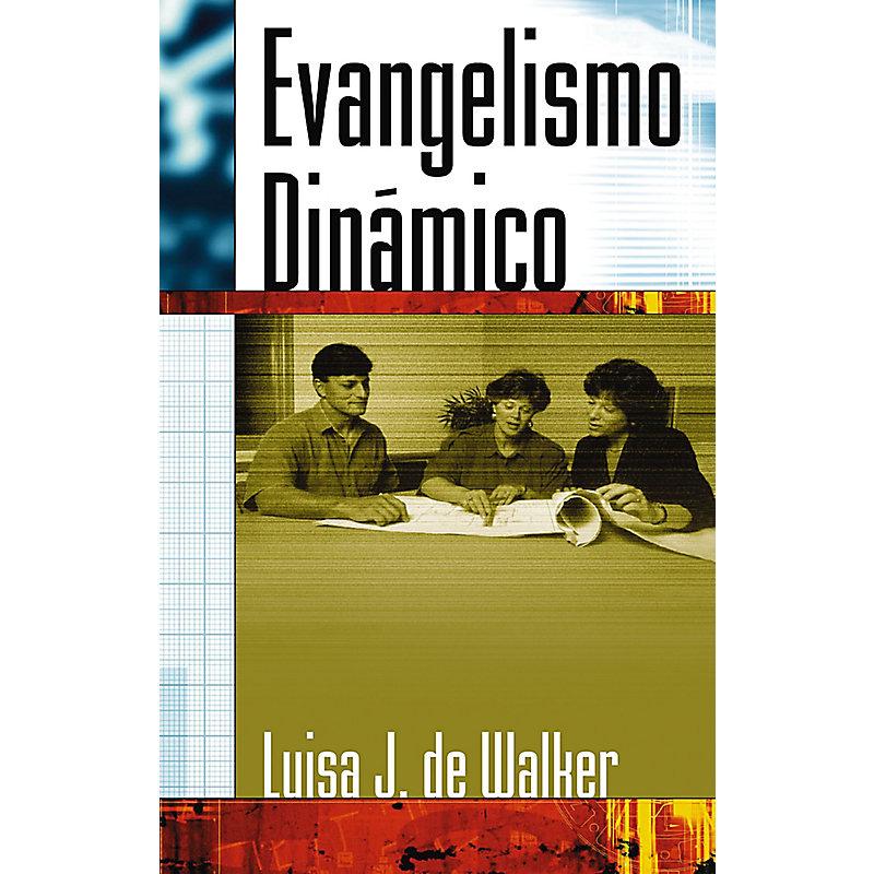 Evangelismo Dinamico por Luisa J De Walker