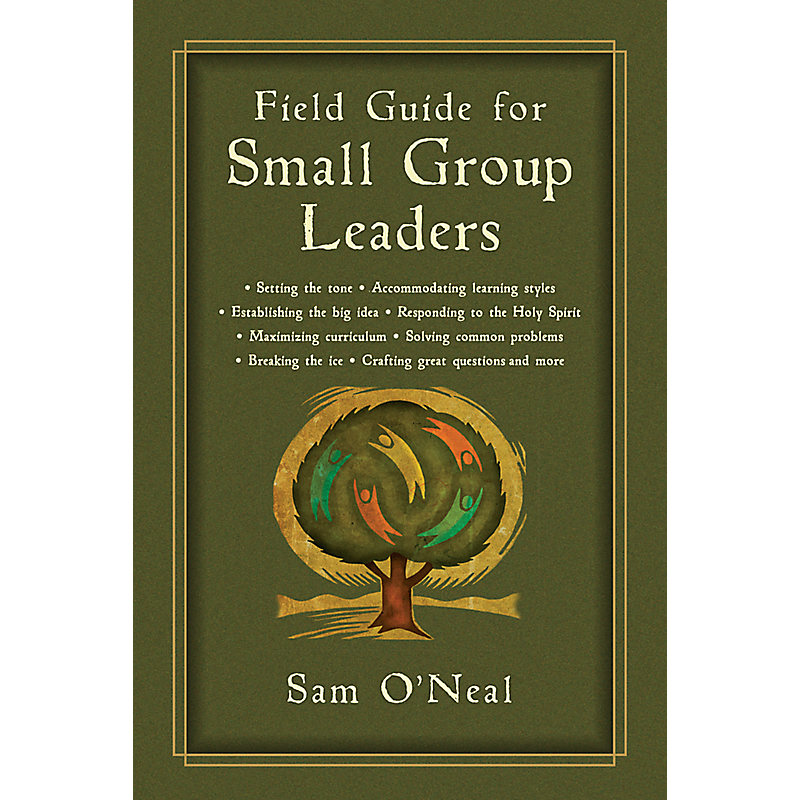Field Guide for Small Group Leaders