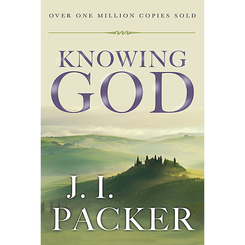Knowing God (Anniversary - 20th ed.)