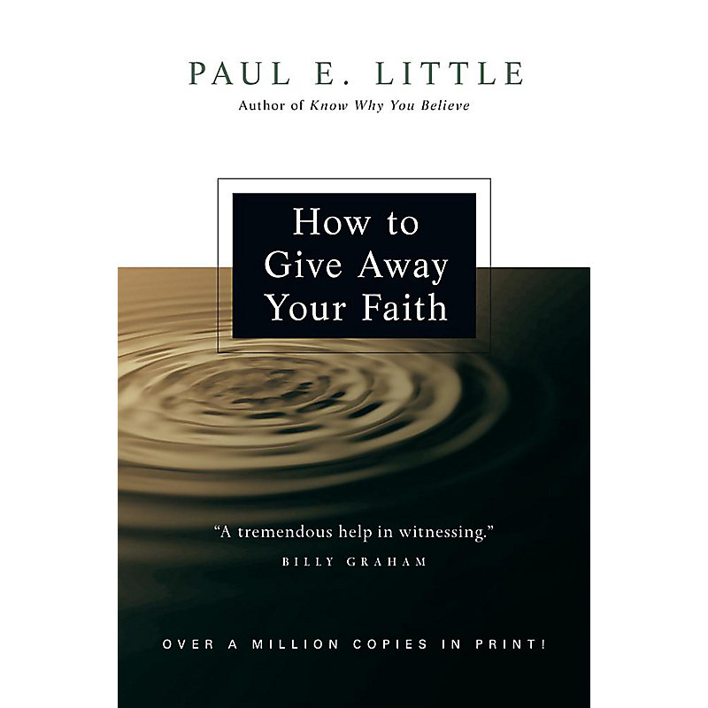 How to Give Away Your Faith, Revised