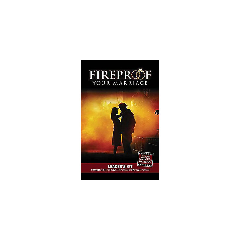Fireproof Your Marriage - Leader's Kit