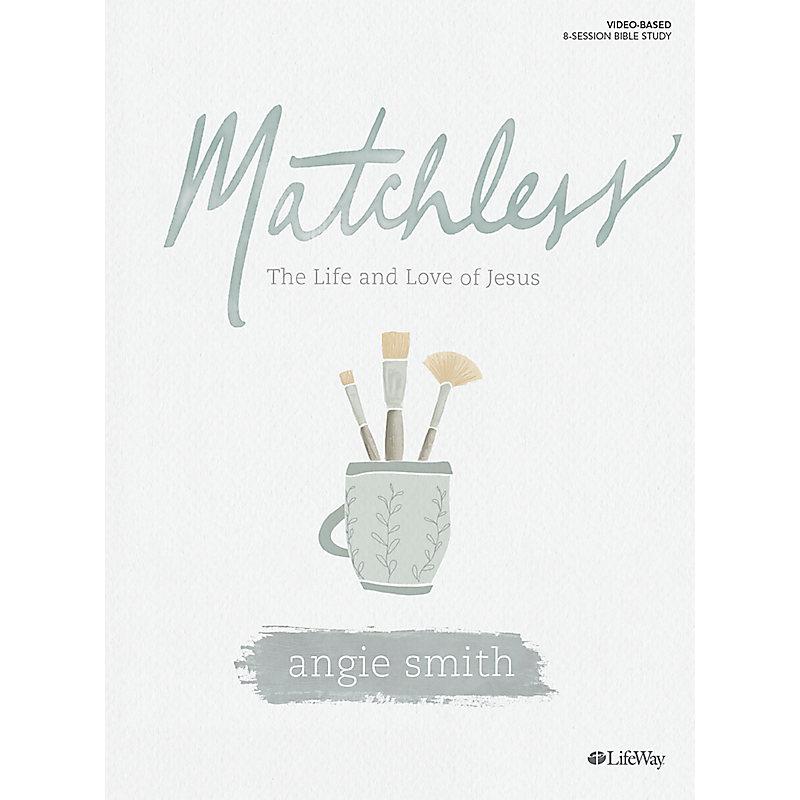Matchless - Bible Study eBook