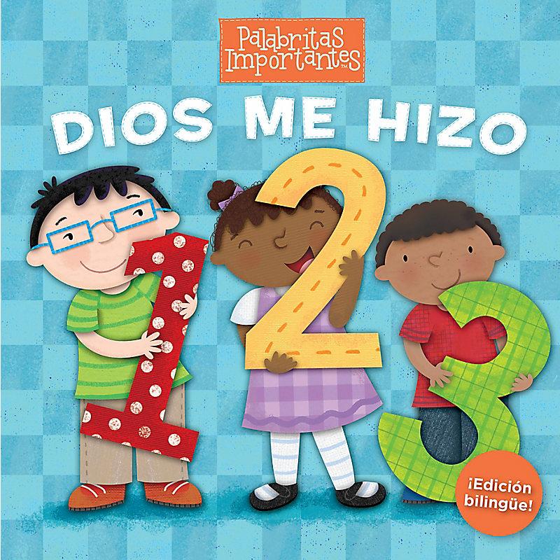 Dios me hizo 1, 2, 3 (Edición bilingüe)
