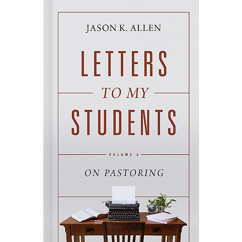 Letters to My Students, Volume 2