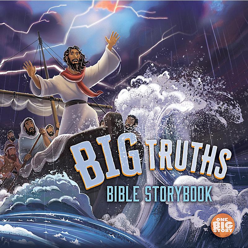 Big Truths Bible Storybook