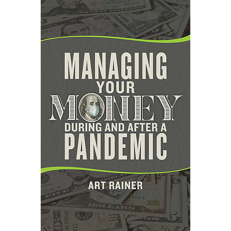 Managing Your Money During and After a Pandemic - LifeWay