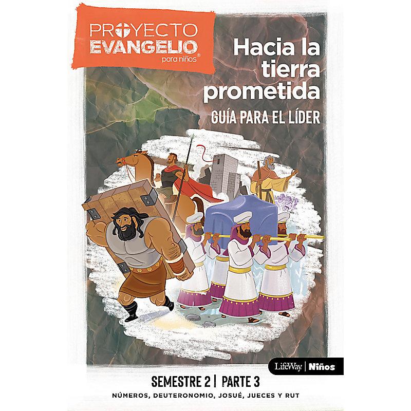El Proyecto Evangelio para niños, semestre 2 - Guía del líder, parte 3
