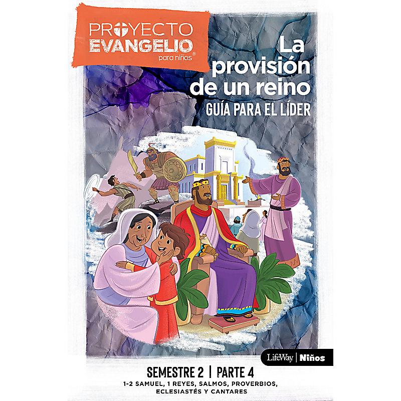 El Proyecto Evangelio para niños, semestre 2 - Guía del líder, parte 4