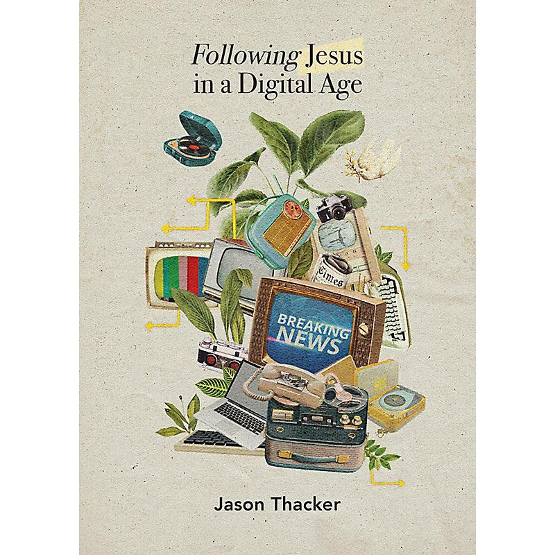 Following Jesus in a Digital Age