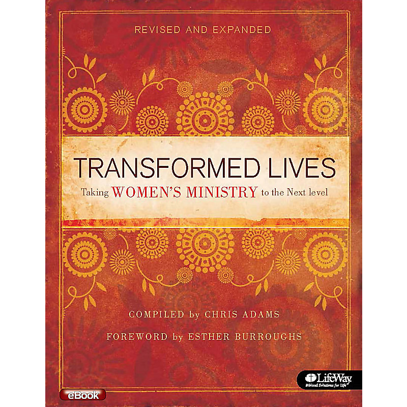 Transformed Lives, Revised and Expanded