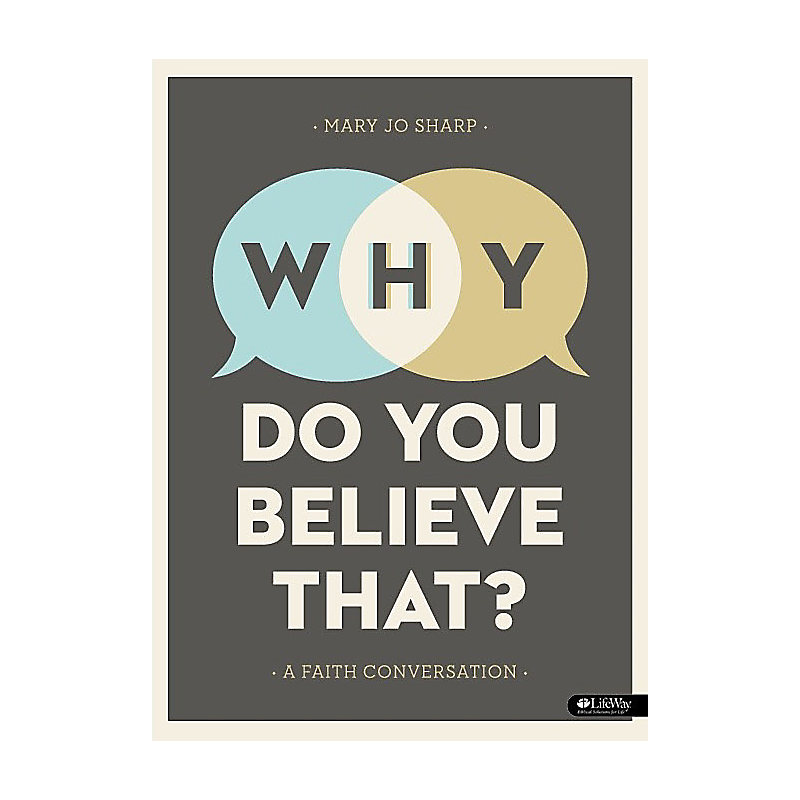 Why Do You Believe That? - Bible Study eBook