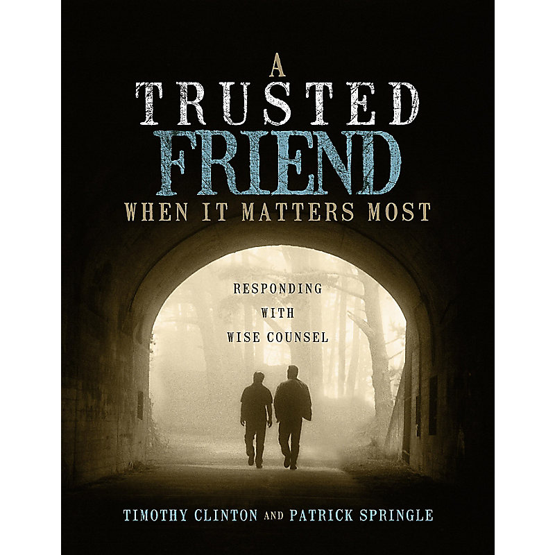 A Trusted Friend When It Matters Most - Member Book