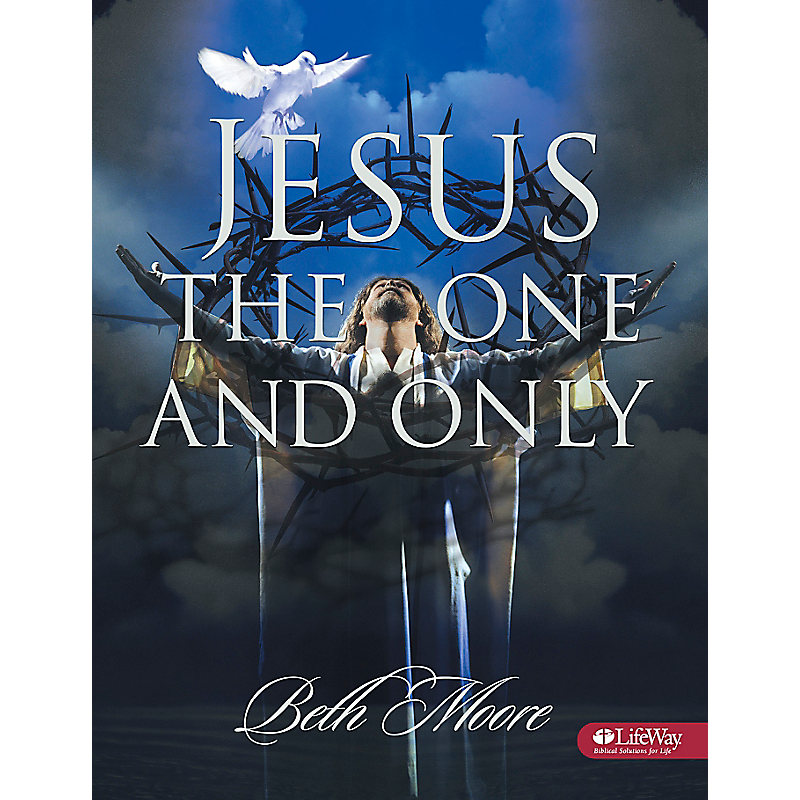 Jesus the One and Only - Bible Study Book - eBook
