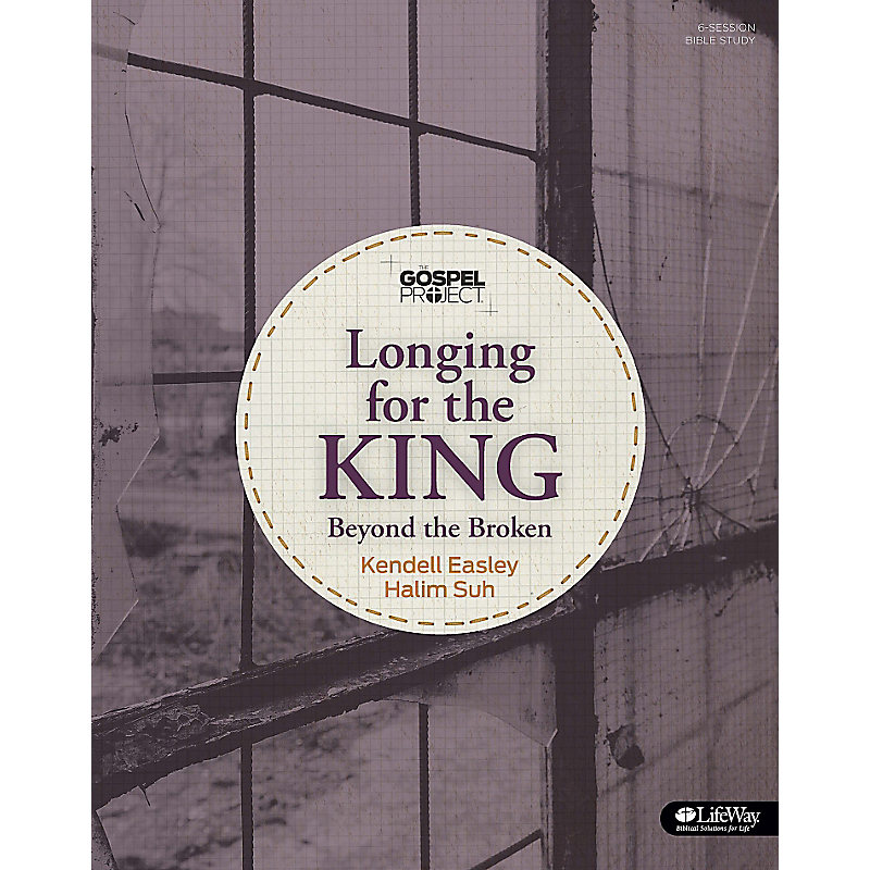 The Gospel Project: Longing for the King