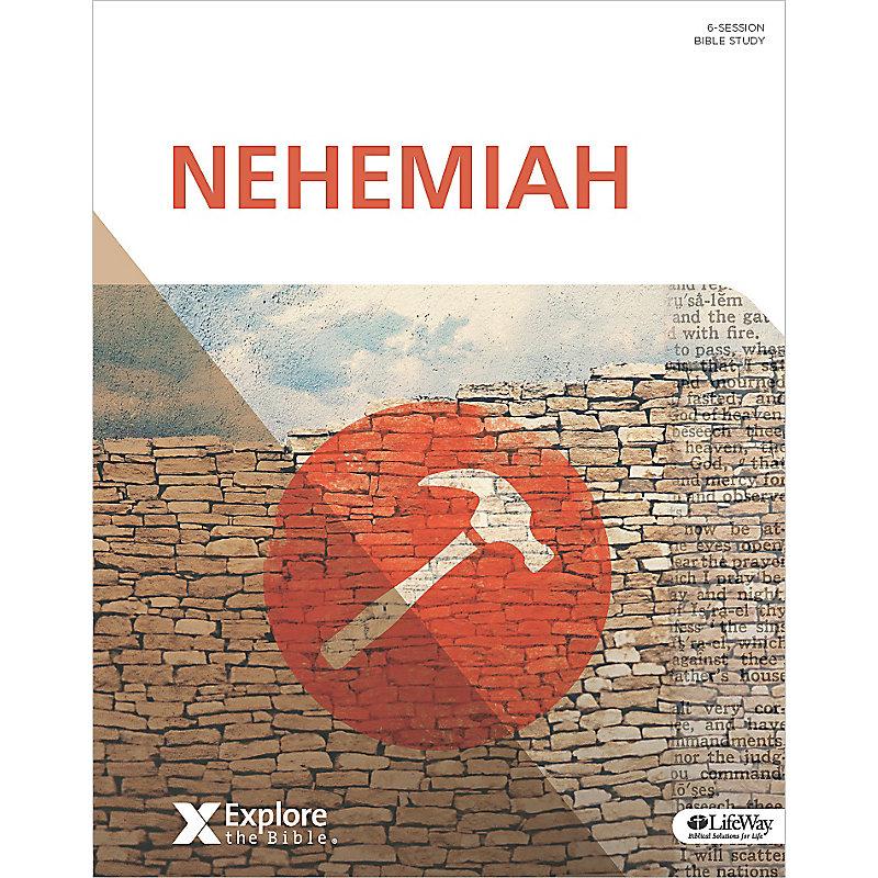Explore the Bible: Nehemiah