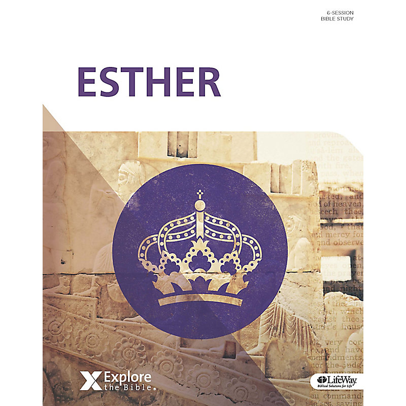 Explore the Bible: Esther