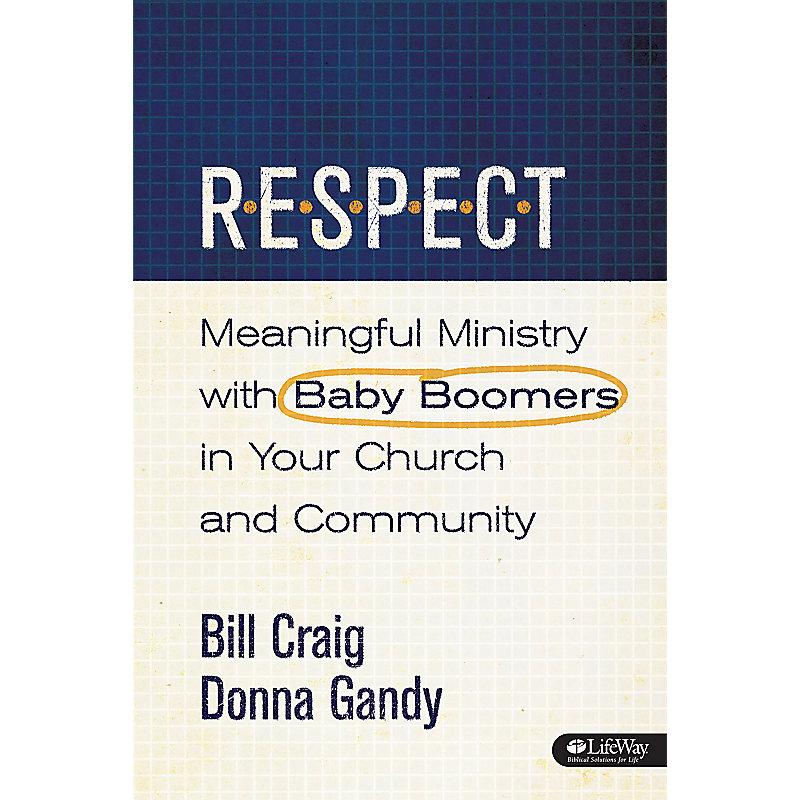 R.E.S.P.E.C.T. Boomer Ministry Guide