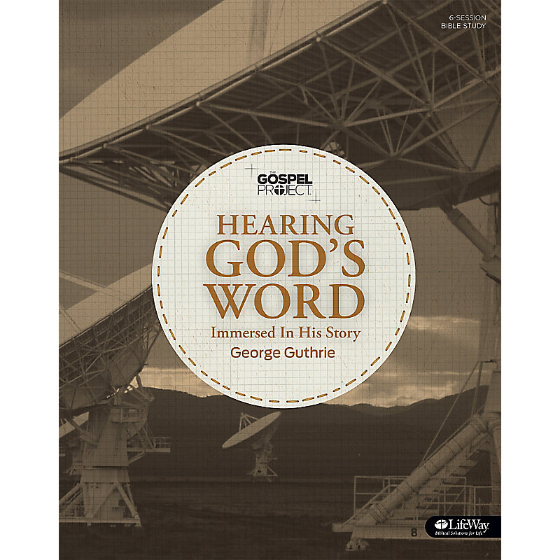 The Gospel Project: Hearing God's Word - Bible Study Book