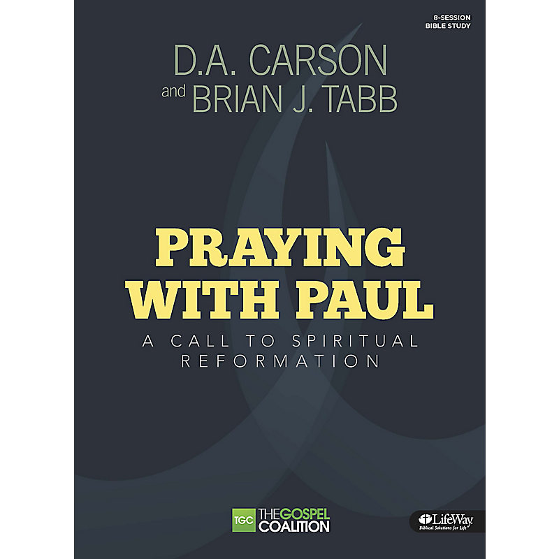 Praying with Paul - Bible Study Guide