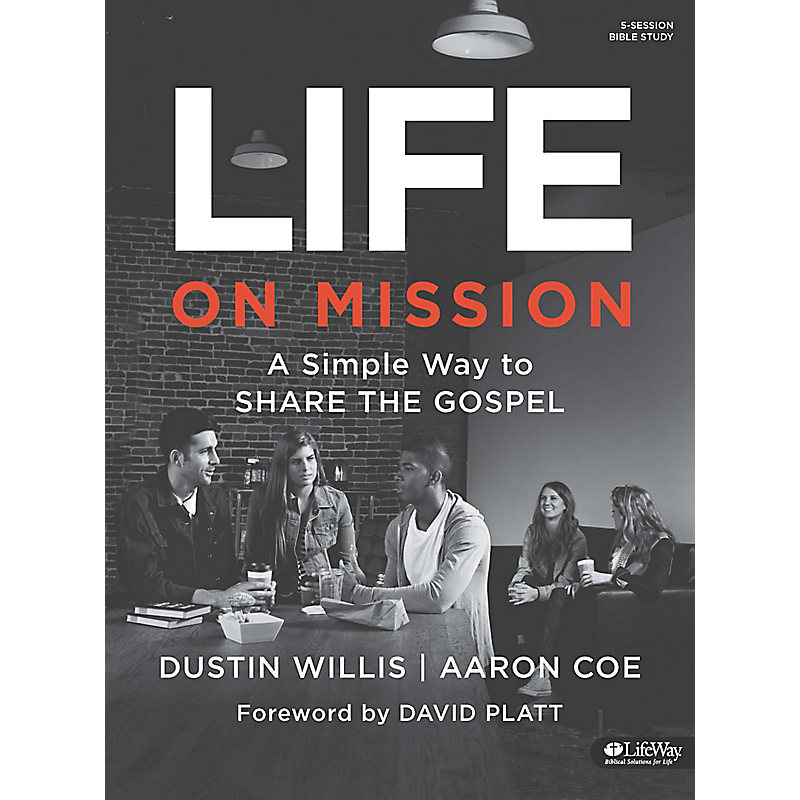 Life on Mission: A Simple Way to Share the Gospel - Bible Study Book