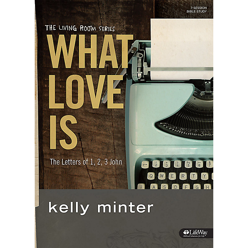 What Love Is - Bible Study eBook
