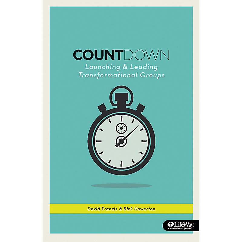 Countdown: Launching and Leading Transformational Groups