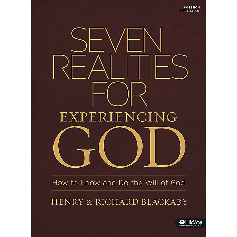 Seven Realities for Experiencing God - Member Book
