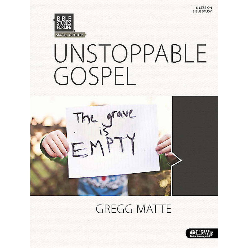 Bible Studies for Life: Unstoppable Gospel - Bible Study Book