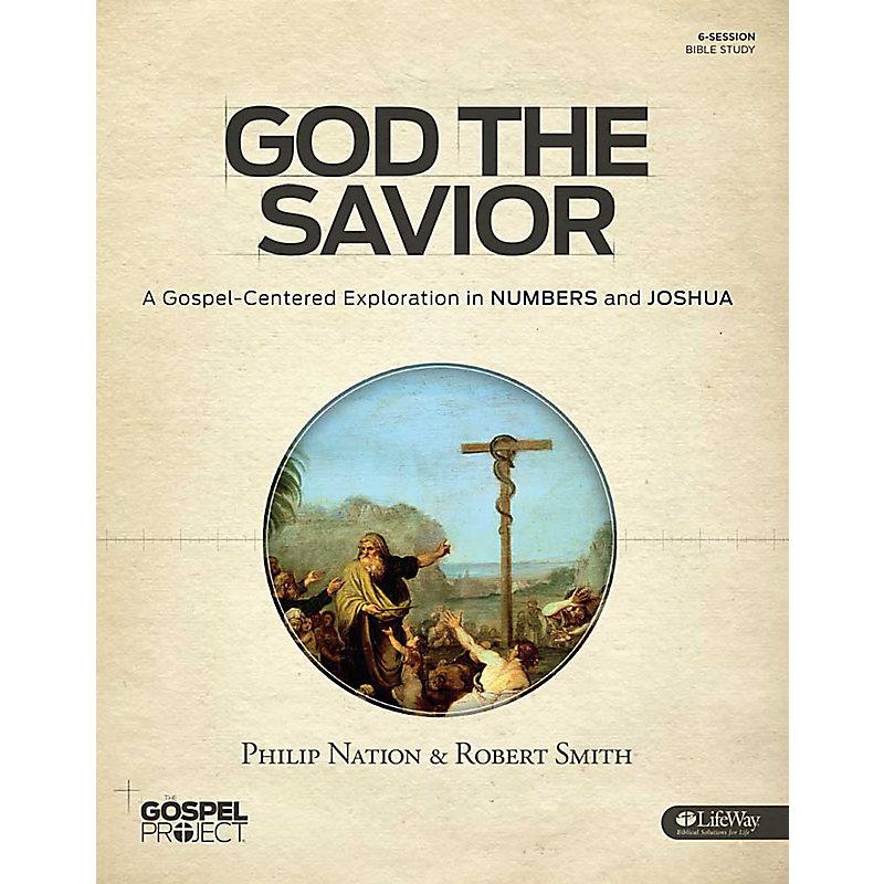 The Gospel Project: God the Savior eBook