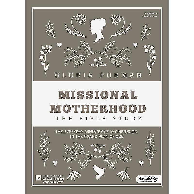 Missional Motherhood - Bible Study eBook