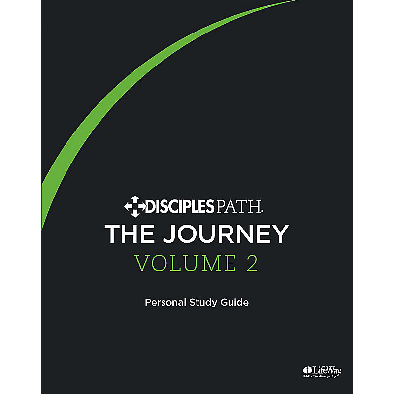 Disciples Path: The Journey Personal Study Guide Volume 2 eBook