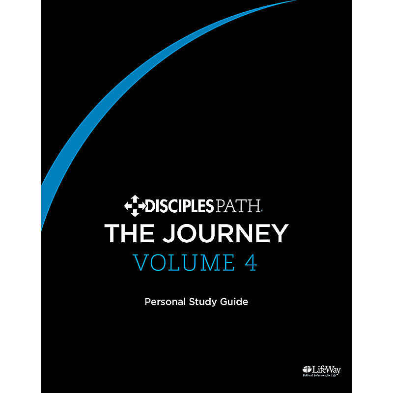 Disciples Path: The Journey Volume 4 Personal Study Guide eBook