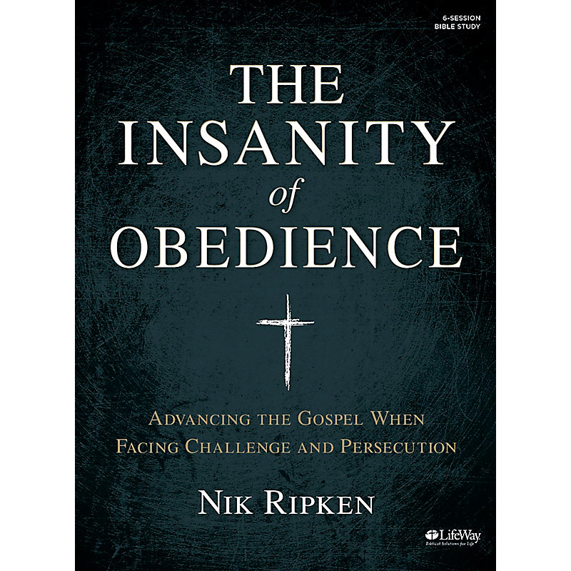 The Insanity of Obedience Bible Study eBook