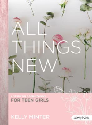 All Things New Teen Girls' Bible Study eBook