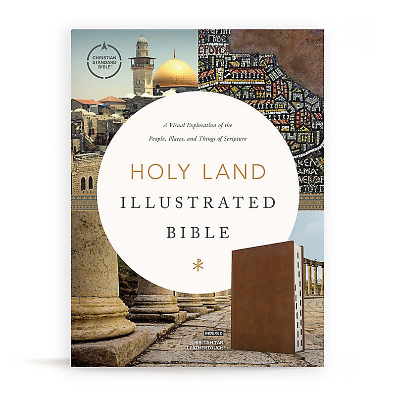 CSB Holy Land Illustrated Bible, British Tan LeatherTouch, Indexed