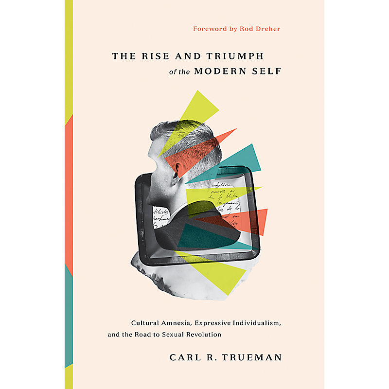 The Rise and Trumph of the Modern Self