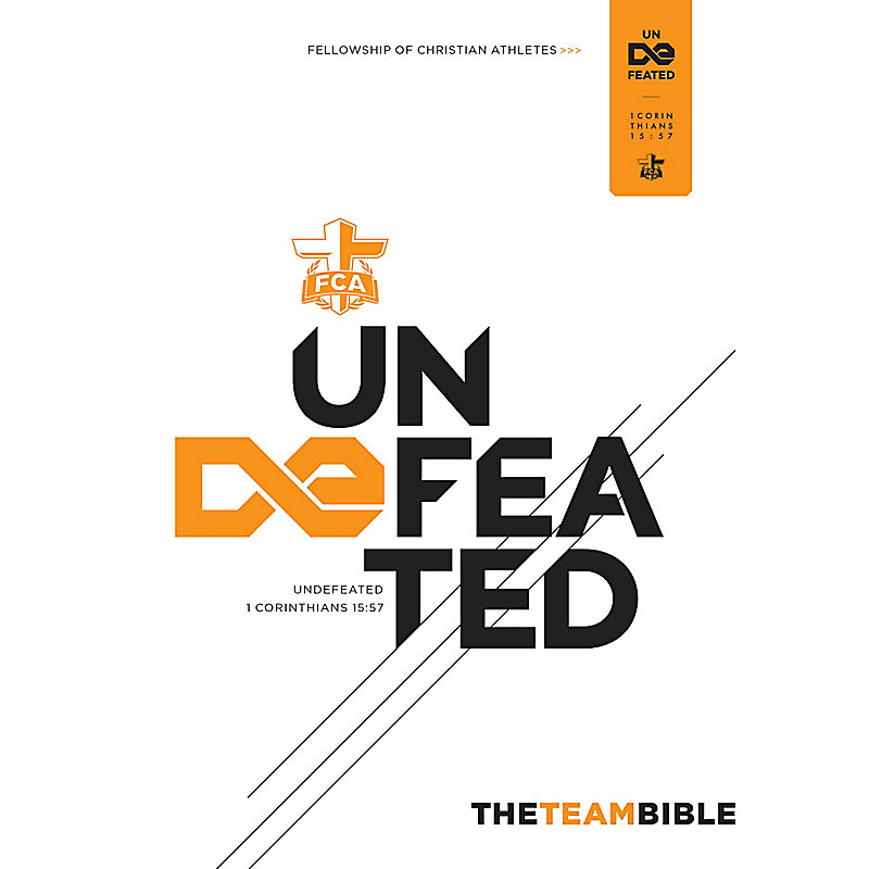 The Team Bible: Undefeated Edition