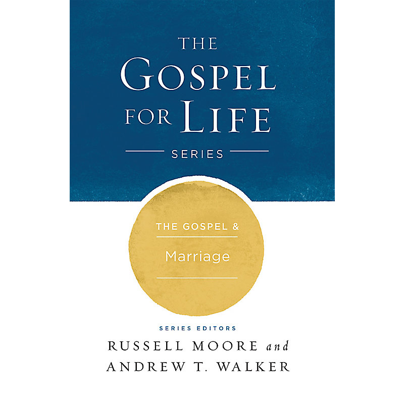 The The Gospel & Marriage