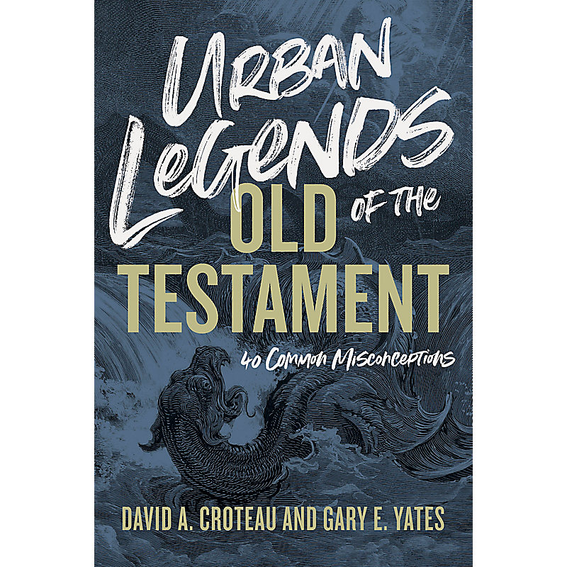 Urban Legends of the Old Testament