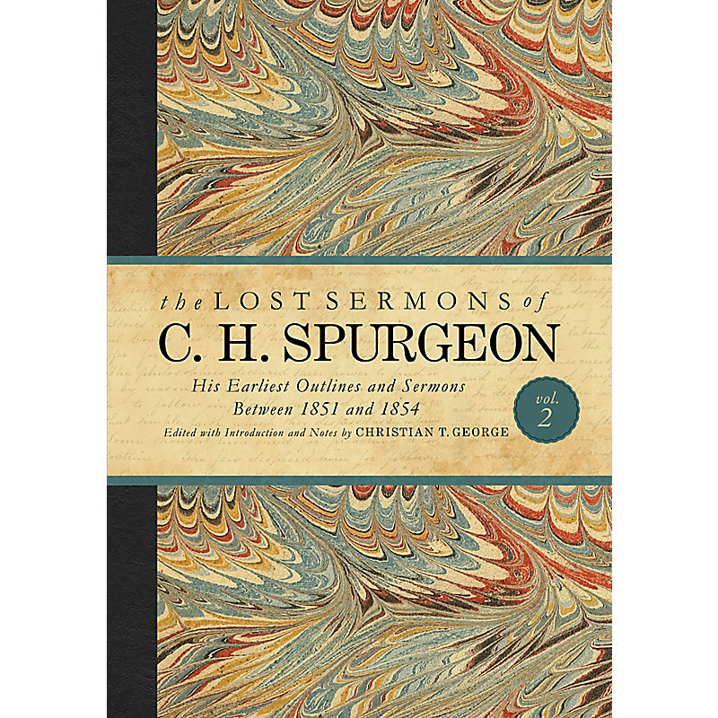 The Lost Sermons of C. H. Spurgeon Volume II