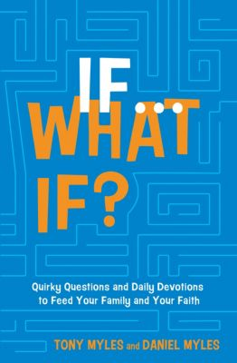 If . . . What If