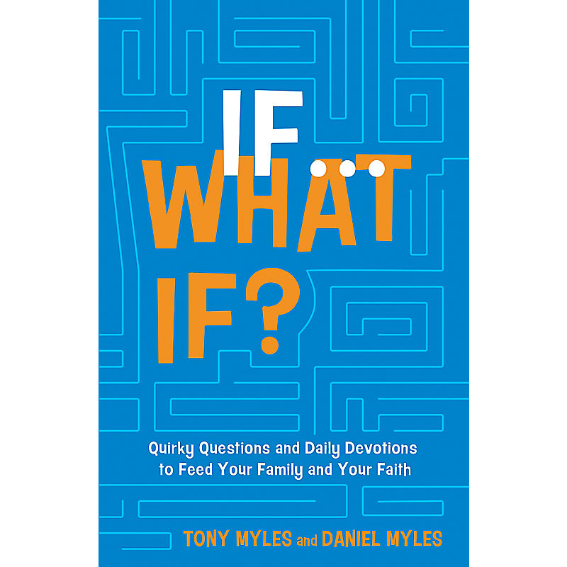 If . . . What If?
