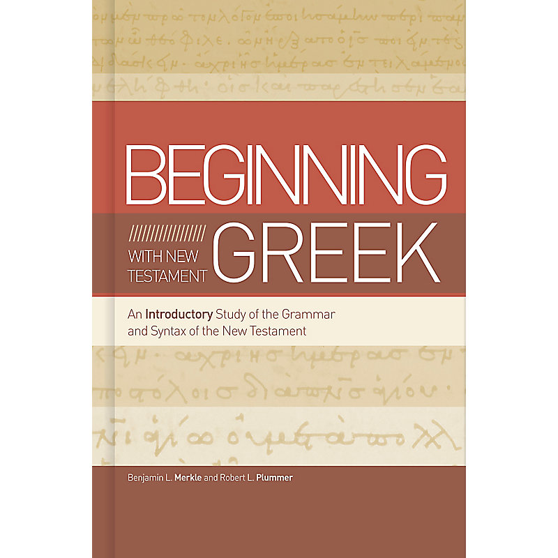 Beginning with New Testament Greek