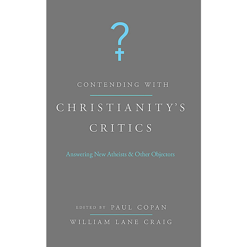 Contending with Christianity's Critics