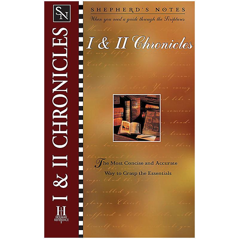 Shepherd's Notes: I & II Chronicles