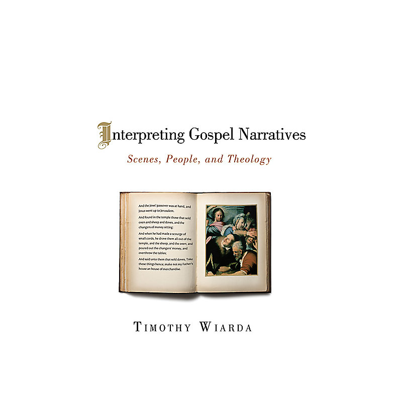 Interpreting Gospel Narratives